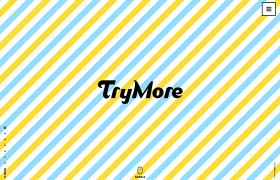 TryMore Inc